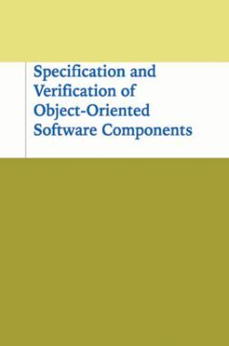 Specification And Verification Of Object-oriented Software Components