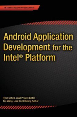 Android Application Development For The Intel Platform
