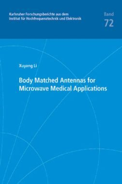 Body Matched Antennas For Microwave Medical Applications