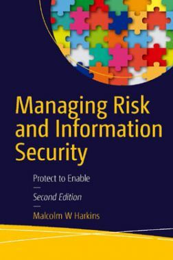 Managing Risk And Information Security 2011
