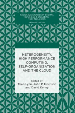 Heterogeneity,High Performance Computing, Self-Organization And The Cloud