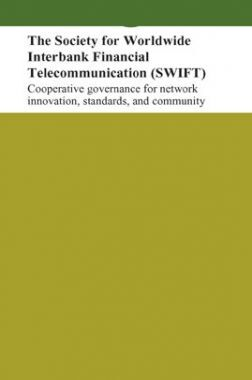 The Society For Worldwide Interbank Financial Telecommunication