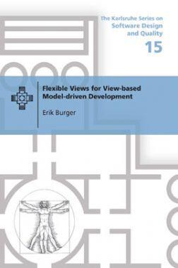 Flexible Views For View-Based Model-Driven Development