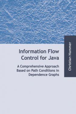 Information Flow Control For Java