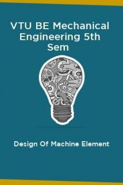 VTU BE Mechanical Engineering 5th Sem Design Of Machine Element