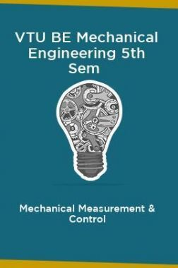 VTU BE Mechanical Engineering 5th Sem Mechanical Measurement & Control