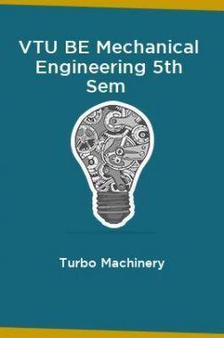 VTU BE Mechanical Engineering 5th Sem Turbo Machinery
