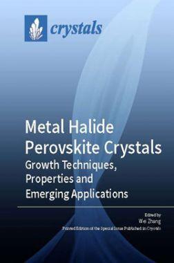 Metal Halide Perovskite Crystals