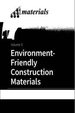 Environmet Friendly Construction Materials Volume I