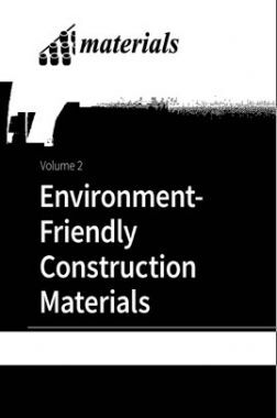 Environmet Friendly Construction Materials Volume II
