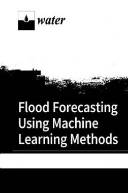 Flood Forecasting Using Machine Learning Methods Volume-I