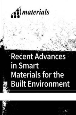 Recent Advances In Smart Materials For The Build Environment