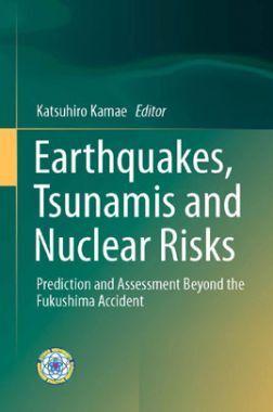 Earthquakes, Tsunamis And Nuclear Risks