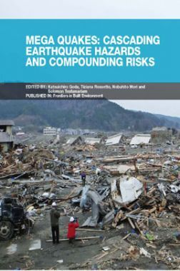 Mega Quakes: Cascading Earthquake Hazards And Compounding Risks