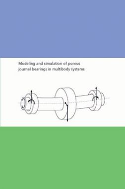 Modeling And Simulation Of Porous Journal Bearings In Multibody Systems