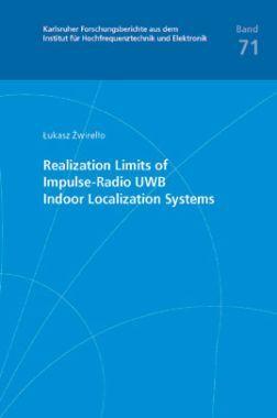 Realization Limits Of Impulse-radio UWB Indoor Localization Systems