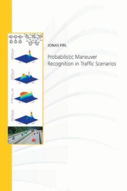 Probabilistic Maneuver Recognition In Traffic Scenarios