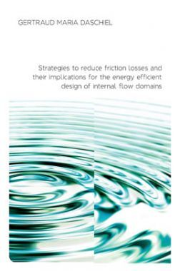 Strategies To Reduce Friction Losses And Their Implications