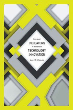 The Role Of Indicators In Decisions Of Technology Innovation