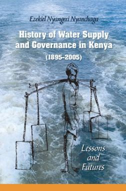 History Of Water Supply And Covernance In Kenya