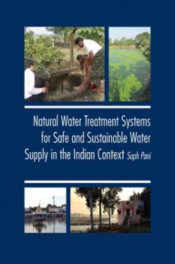Natural Water Treatment Systems For Safe And Sustainable Water Supply In The Indian Context Saph Pani