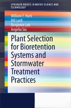 Plant Selection For Bioretention System And Stormwater Treatment Practices