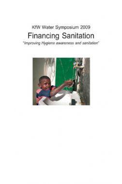 KFW Water Sumposium 2009 Financing Sanitation