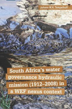 South Africa Water Governance hydraulic Mission 1912-2008