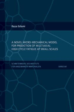 A Novel Micro-mechanical Model For Prediction Of Multiaxial High Cycle Fatigue At Small Scales