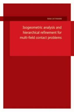 Isogeometric Analysis And Hierarchical Refinement For Multi-field Contact Problems