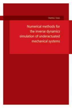Numerical Methods For The Inverse Dynamics Simulation Of Underactuated Mechanical Systems