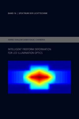 Intelligent Freeform Deformation For Led Illumination Optics