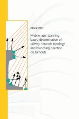 Mobile Laser Scanning Based Determination Of Railway Network Topology