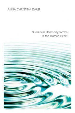 Numerical Haemodynamics In The Human Heart