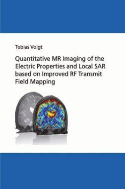 Quantitative Mr Imaging Of The Electric Properties