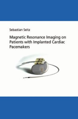 Magnetic Resonance Imaging On Patients With Implanted Cardiac Pacemakers