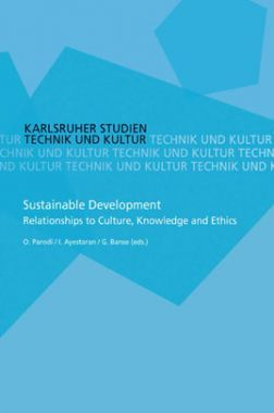 Sustainable Development Relationships To Culture, Knowledge And Ethics