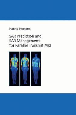 SAR Prediction And SAR Management For Parallel Transmit MRI