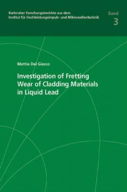 Investigation Of Fretting Wear Of Cladding Materials In Liquid Lead