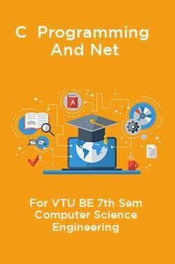C Programming And Net For VTU BE 7th Sem Computer Science Engineering