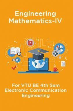 Engineering Mathematics-IV For VTU BE 4th Sem Electronic Communication Engineering