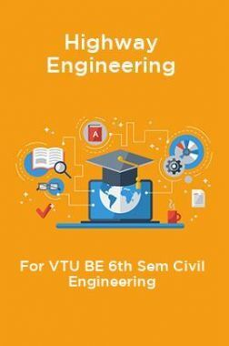 Highway Engineering For VTU BE 6th Sem Civil Engineering