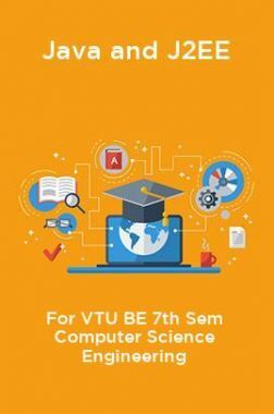 Java And J2EE For VTU BE 7th Sem Computer Science Engineering
