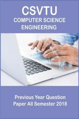 CSVTU Computer Science Engineering Previous Year Question Paper All Semester 2018