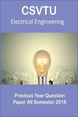 CSVTU Electrical Engineering Previous Year Question Paper All Semester 2018