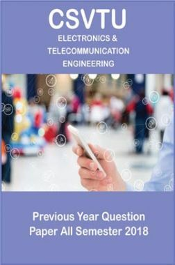 CSVTU Electronics & Telecommunication Engineering Previous Year Question Paper All Semester 2018