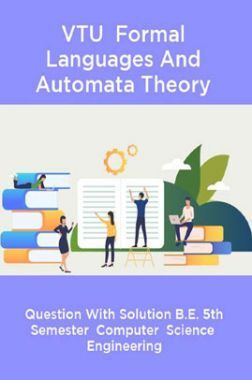 VTU  Formal Languages And Automata Theory  Question With Solution B.E. 5th Semester  Computer  Science  Engineering