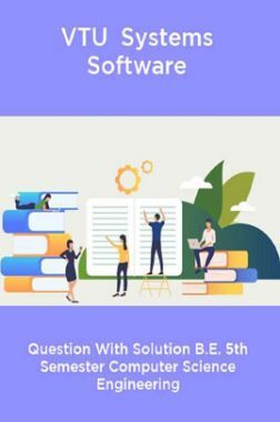 VTU  Systems Software Question With Solution B.E. 5th Semester Computer Science Engineering