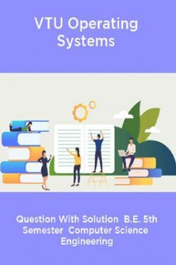 VTU Operating Systems  Question With Solution  B.E. 5th Semester  Computer Science  Engineering