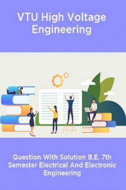 VTU High Voltage Engineering  Question With Solution B.E. 7th Semester Electrical And Electronic Engineering